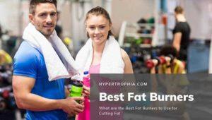 Best fat burners as reviewed by Hypertrophia